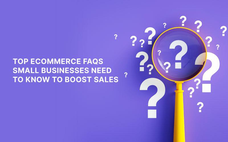 FAQs ecommerce