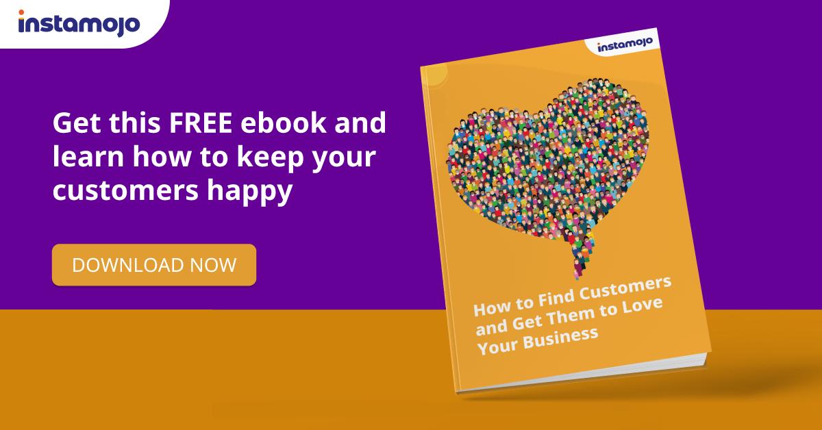 Keeping customers happy in 2020 Instamojo Webinar Ebook